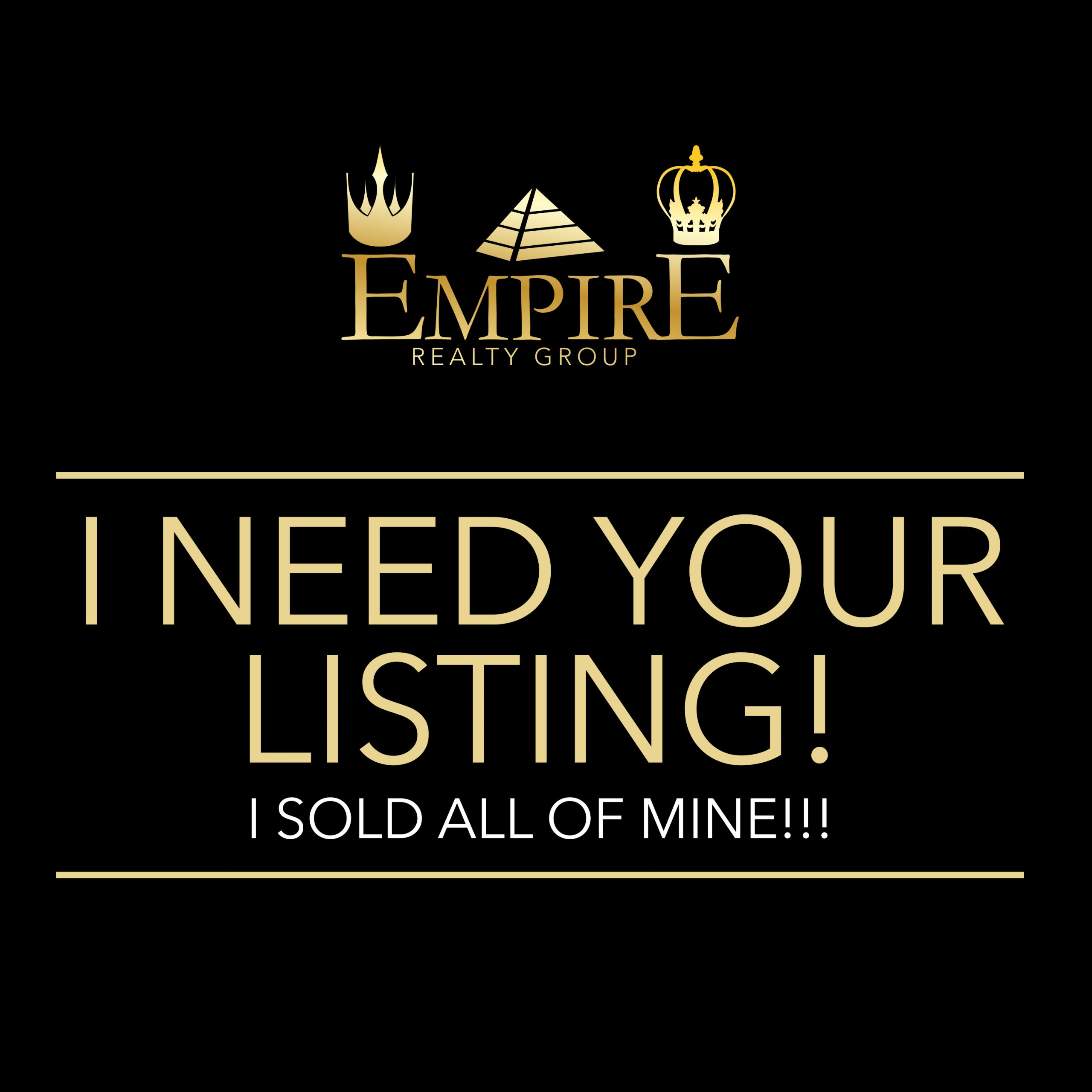I Need Your Listing